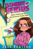 Elements of Genius #1: Nikki Tesla and the Ferret-Proof Death Ray