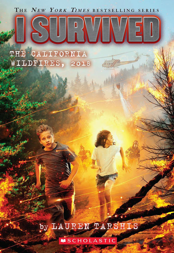 I Survived #20: I Survived the California Wildfires, 2018