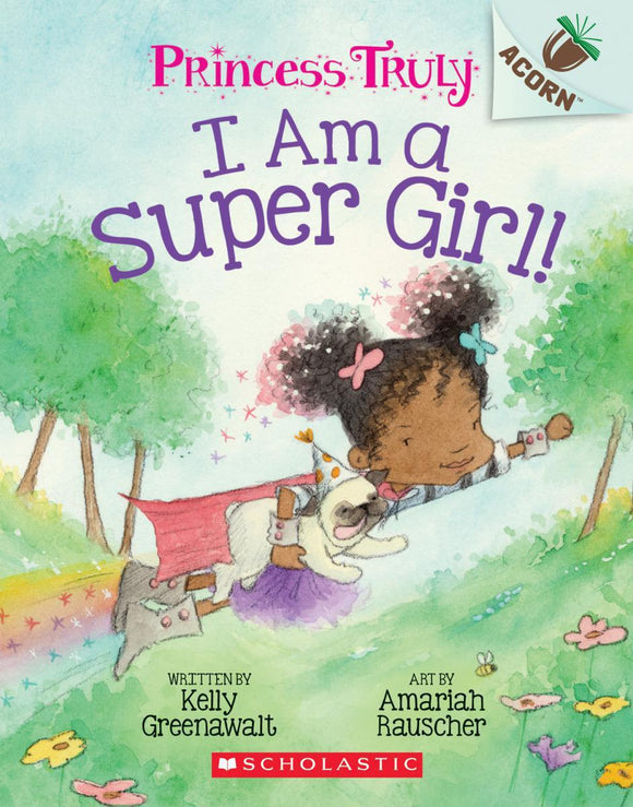 Princess Truly #1: I Am a Super Girl!