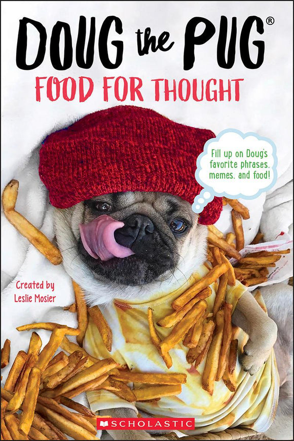 Doug the Pug: Food for Thought