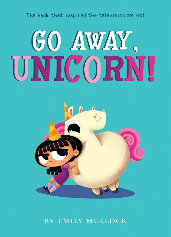 Go Away, Unicorn!