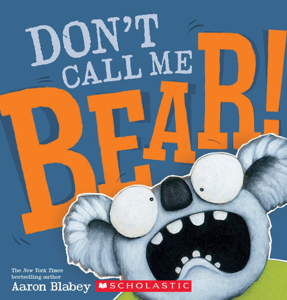 Don't Call Me Bear