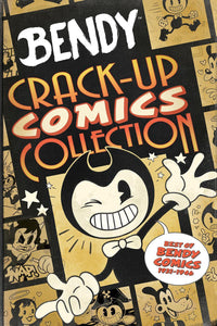 Bendy: Crack Up Comics Collection