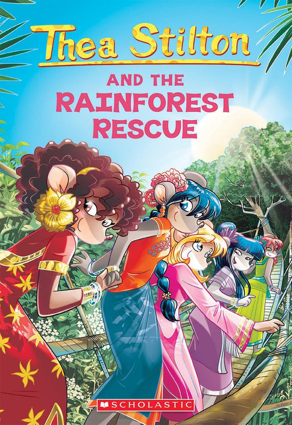Geronimo Stilton: Thea Stilton & the Rainforest Rescue