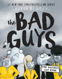 The Bad Guys #10: The Bad Guys in the Biggest, Baddest Day Ever