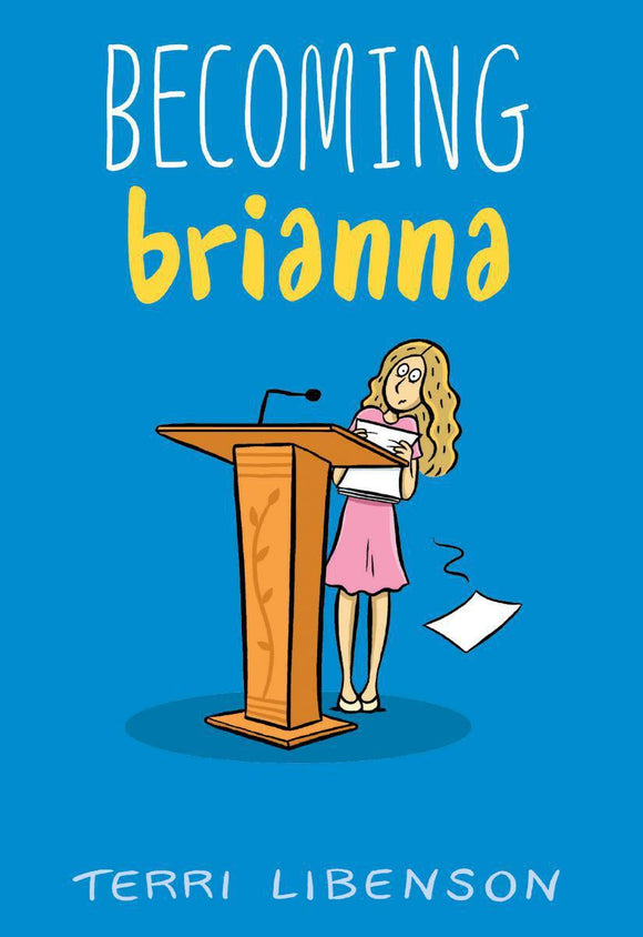 Becoming Brianna