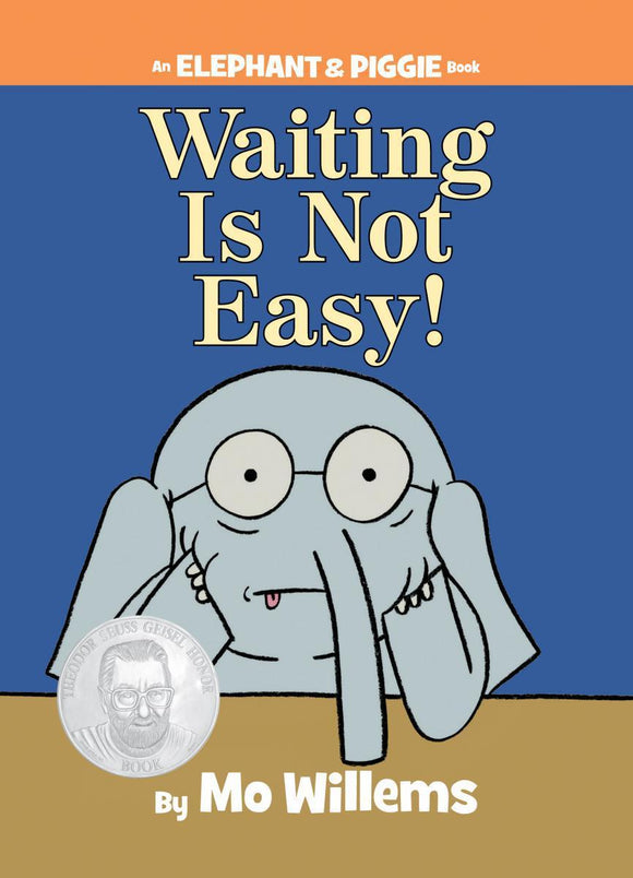 Elephant & Piggie: Waiting Is Not Easy