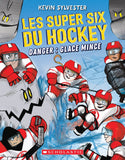 Les super six du hockey 2 : Danger : Glace mince