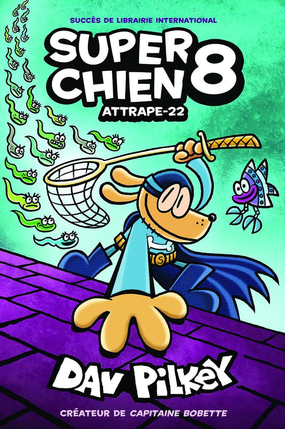Super Chien 8 : Attrape-22