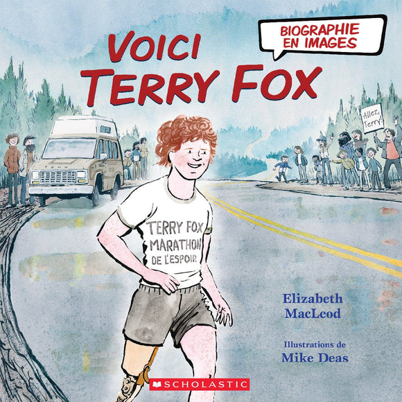 Biographie en images: Voici Terry Fox