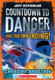 Countdown to Danger: Canadian Sabotage