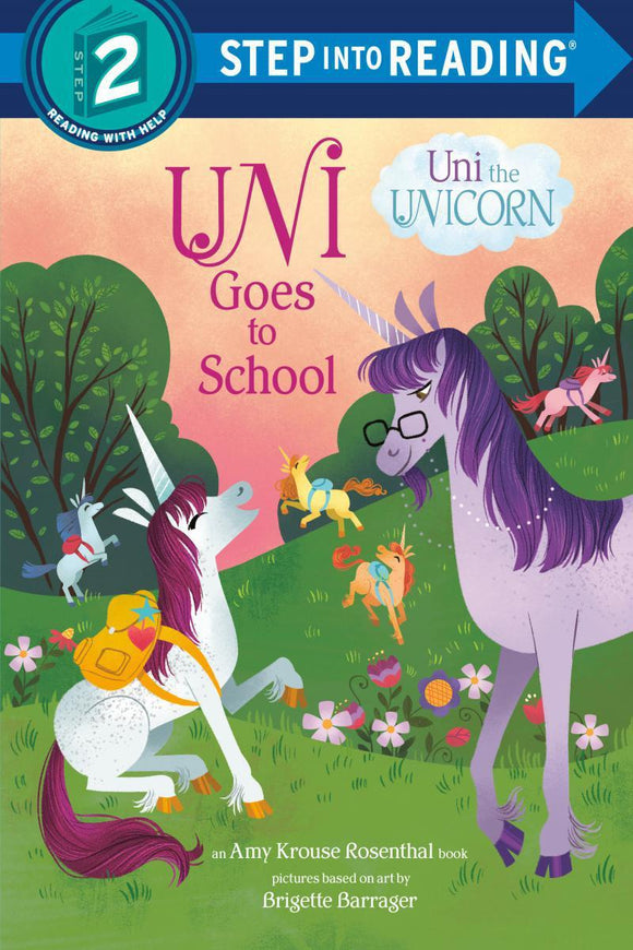 Uni the Unicorn Goes to School