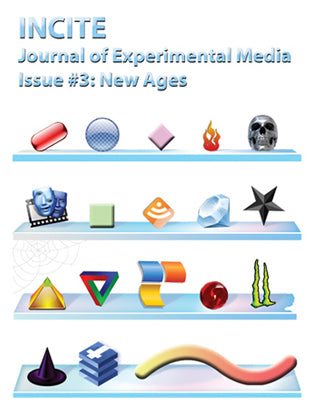INCITE Journal of Experimental Media #3: New Ages