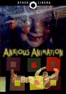 Anxious Animations DVD