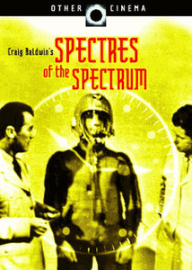 Spectres of the Spectrum by Craig Baldwin DVD