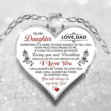 Load image into Gallery viewer, To My Daughter Love Dad Heart Necklace