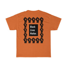 Load image into Gallery viewer, Black Lives Matter.