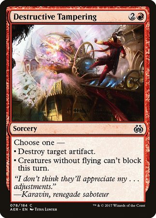 Destructive Tampering [Aether Revolt] | The Dork Den