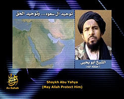 IntelCenter al-Qaeda Videos DVD V079: Abu Yahya al-Libi: The Tawheed of Saud... and the True Tawheed (English Subtitles)