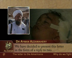 IntelCenter al-Qaeda Videos DVD V017: Ayman al-Zawahiri: Letter to the Americans (English Subtitles)