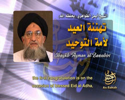 IntelCenter al-Qaeda Videos DVD V055: Ayman al-Zawahiri: Congratulations on the Eid to the Ummah of Tawhid (English Subtitles)