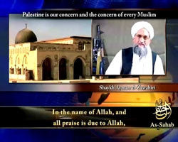 IntelCenter al-Qaeda Videos DVD V064: Ayman al-Zawahiri: Palestine is Our Concern and the Concern of Every Muslim (English Subtitles)