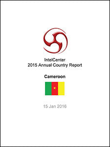 IntelCenter Annual Country Report: Cameroon: 2015 (Updated 15 Jan. 2016)