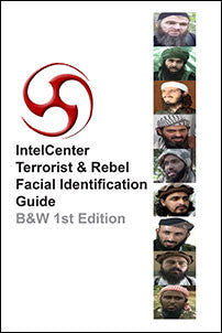 IntelCenter Terrorist & Rebel Facial Identification Guide (B&W)
