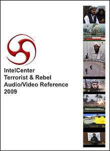 IntelCenter Terrorist & Rebel Audio/Video Reference 2009