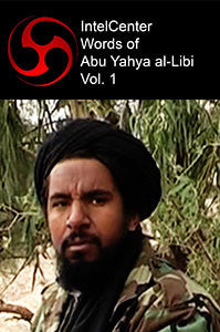 IntelCenter Words of Abu Yahya al-Libi Vol. 1