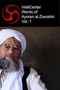 IntelCenter Words of Ayman al-Zawahiri Vol. 1