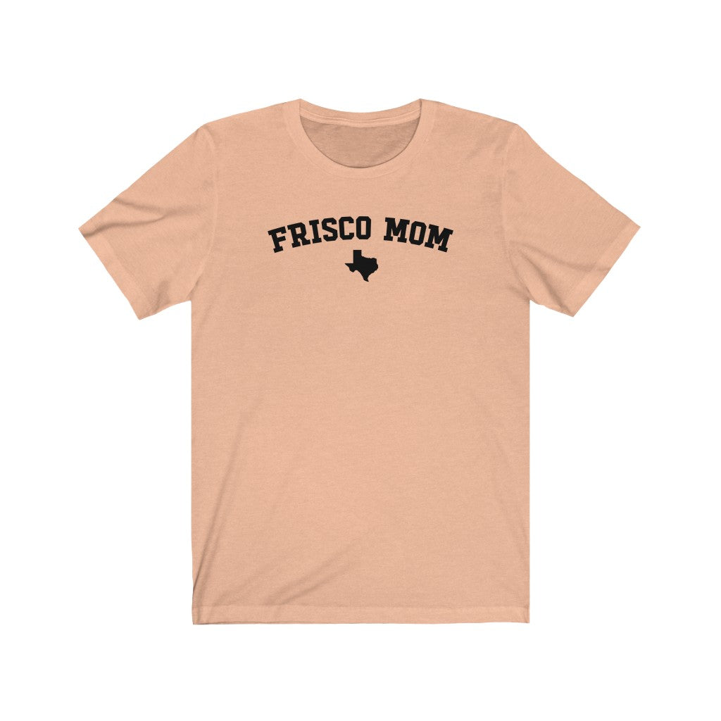 """Frisco Mom"" University T-Shirt"