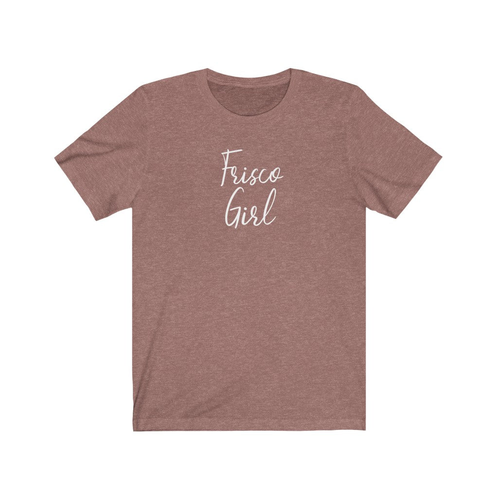 """Frisco Girl"" T-Shirt"