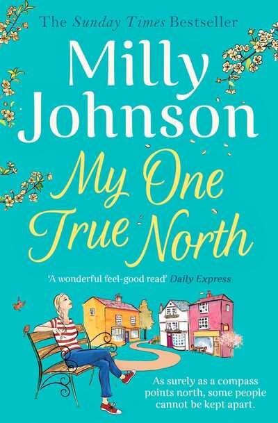 My One True North: the Top Five Sunday Times bestseller - discover the magic of