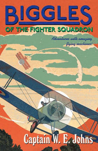 Biggles Of The Fighter Squadron