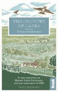 Country of Larks: A Chiltern Journey: In the footsteps of Robert Louis Stevenson