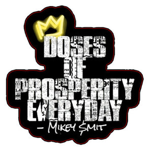 Doses Of Prosperity Everyday Stickers