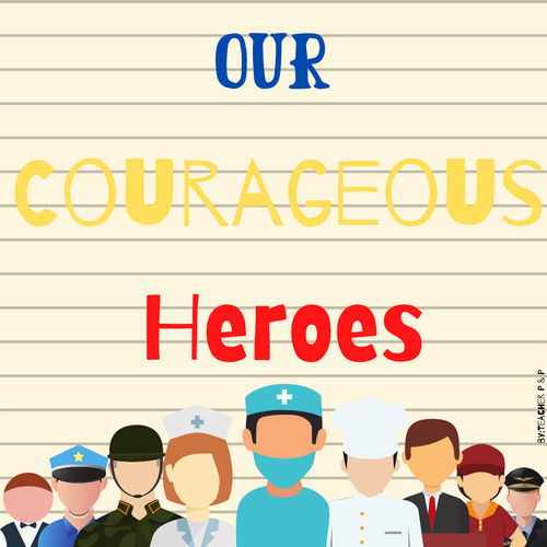 Our Courageous Heroes