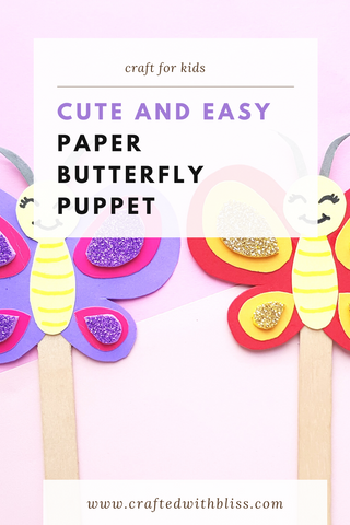 Easy Paper Butterfly Puppet Craft For Kids