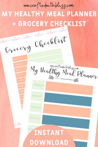 Healthy Planner and Grocery Checklist - CraftedwithBliss