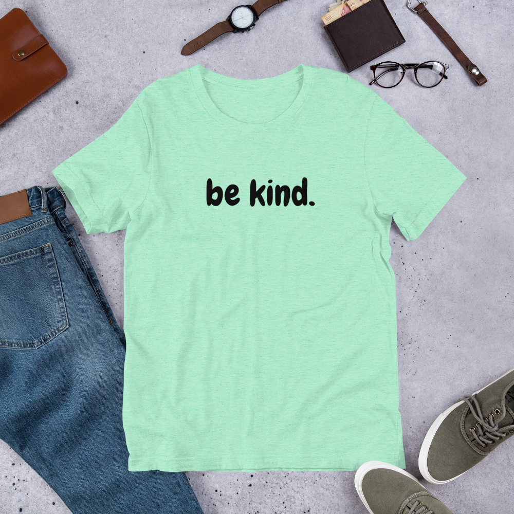 Be Kind Shirt Mint Green