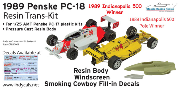 1/25 Penske PC-18 Resin trans kit model car Indy Resin 1989 Indy 500 Emerson Fittipaldi Patrick Racing Indianapolis 500 winner Rick Mears Pennzoil Z-7 Special Al Unser Danny Sullivan Miller AMT 1/25 kits