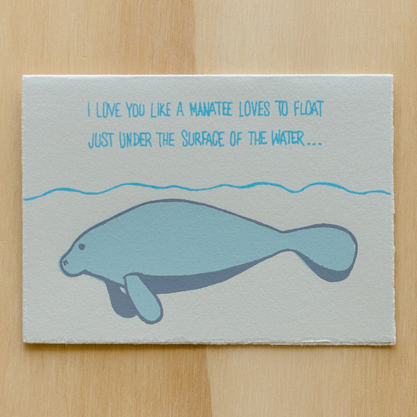 Love You Like A Manatee - Wynwood Letterpress