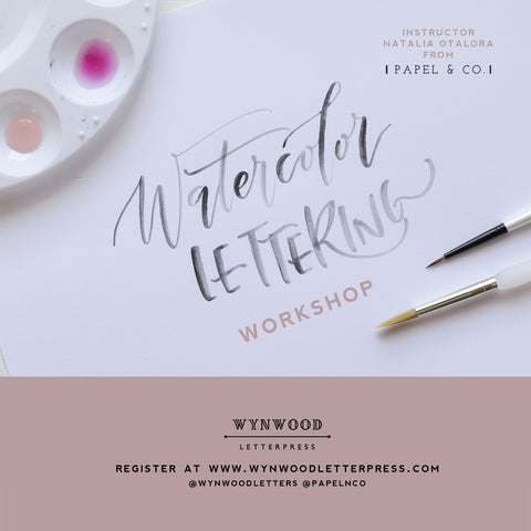 Watercolor Lettering Workshop | Saturday, August 6th, 10AM - 1PM - Wynwood Letterpress