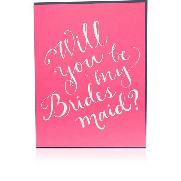 Will You Be My Bridesmaid? Card - Wynwood Letterpress