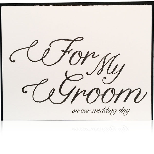 For My Groom Card - Wynwood Letterpress