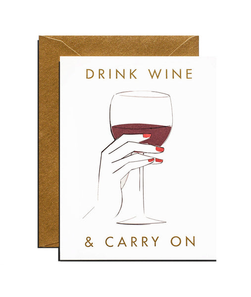 Drink Wine and Carry On Card - Wynwood Letterpress