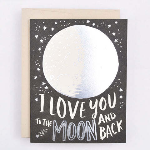 To The Moon And Back - Wynwood Letterpress