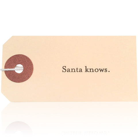 Santa Knows Gift Tags - Wynwood Letterpress  - 1