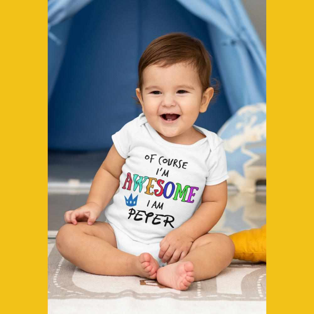 FUNNY  personalized onesies, Of course I am awesome onesie
